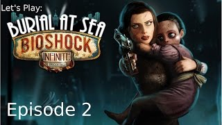 Sex Without Compromise -Ep 02 Let's Play: Bioshock Infinite Burial At Sea Ep 2