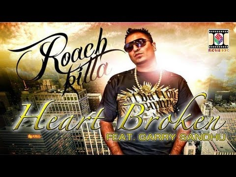 HEART BROKEN | FIRST CUT | ROACH KILLA FT. GARRY SANDHU