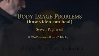 Healing Body Image Problems