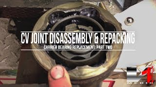 CV Joint Disassembly and Repacking
