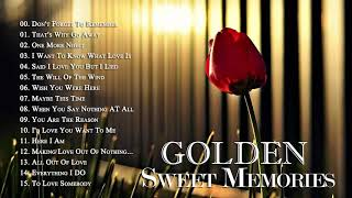Greatest Hits Oldies Sentimental Love Songs 50's 60's - Golden Sweet Memories Collection