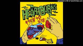 The Heartburns - Help Me Make It Through The Night