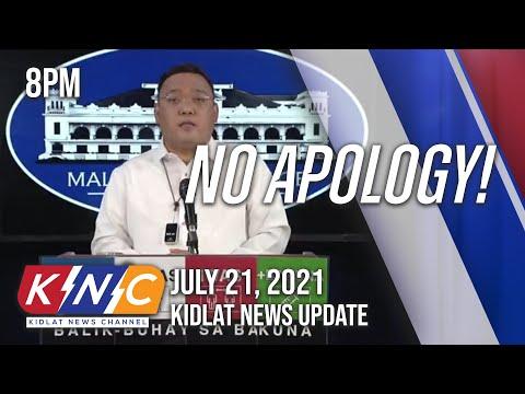 No Apology! | Kidlat News Update (July 21, 2021 8PM)