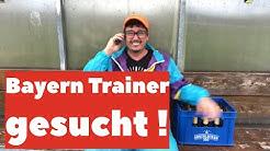 Der FC BAYERN ruft bei Sepp Bumsinger an! Trainer gesucht!