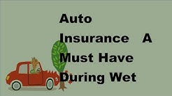 2017 Auto Insurance |  A Must Have During Wet Weather Season