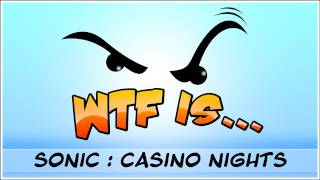 ► WTF Is... - Sonic Generations : Casino Nights DLC ?