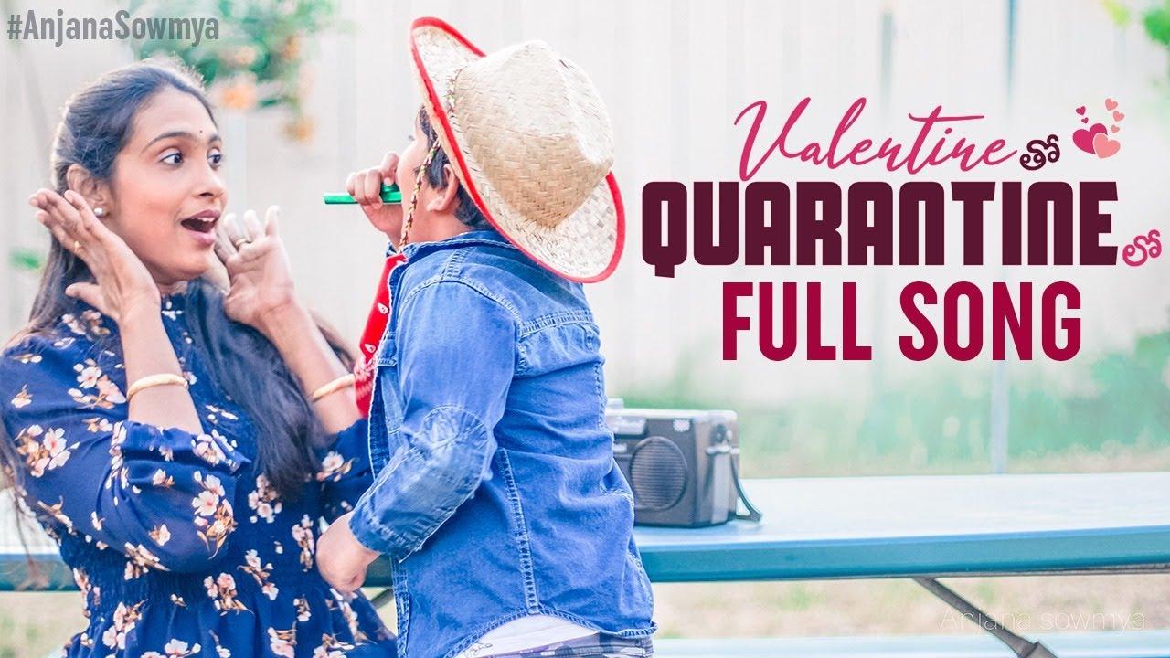 Valentine Tho Quarantine Lo Song   Anjana Sowmya   Karthik Kodakandla   New Telugu Song 2020