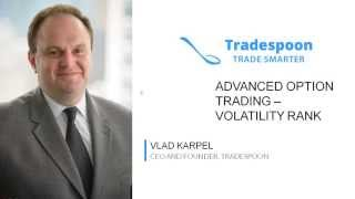 4 Part Series on Advance Option Trading  - Volatility Rank