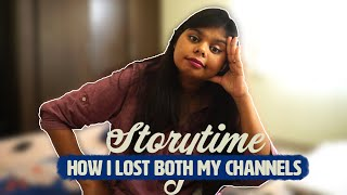 How I Lost Both My Channels | Cheeky Vlogs
