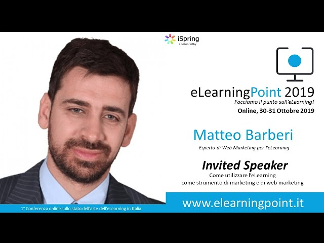 eLearningPoint 2019 - Intervento di Matteo Barberi, esperto marketing e webmarketing