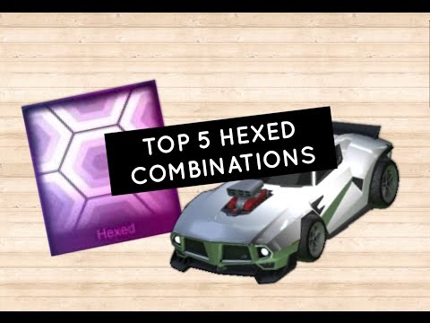 Top 5 Hexed Combinations (Rocket League)