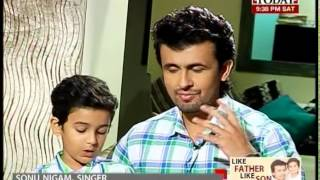 Like Father, like son: Sonu Nigam & Nevaan Nigam