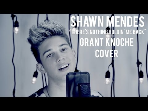 "Shawn Mendes ""There's Nothing Holdin' Me Back"" (Grant Knoche Cover)"