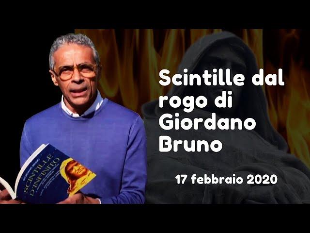 17 febbraio 2020: Scintille dal rogo di Giordano Bruno.