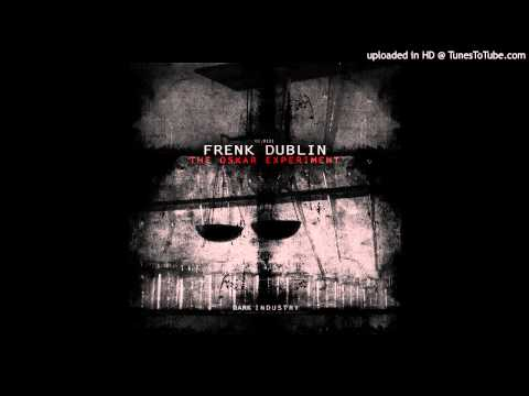 Frenk Dublin - Mariana Trench [Dark Industry]