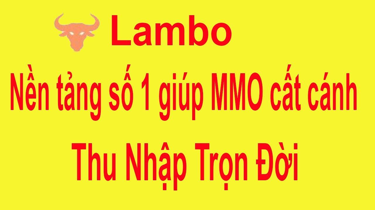 LAMBO là gì? Làm MMO, kiếm tiền online cần biết