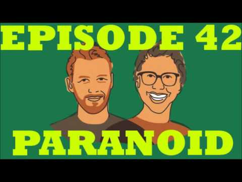 If I Were You - Episode 42:Paranoid (Jake and Amir Podcast)