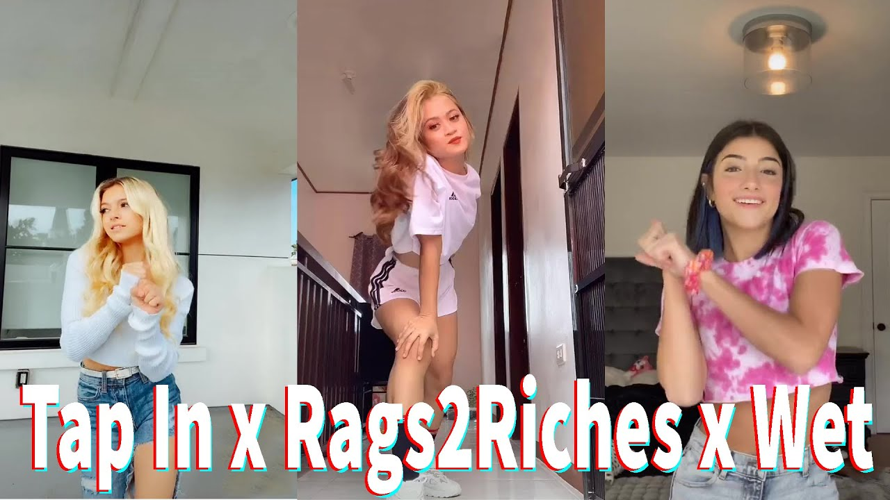 Tap In x Rags2Riches x Wet Dance TikTok Compilation