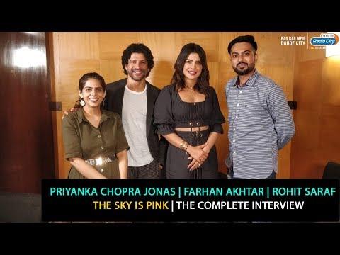 Priyanka Chopra Jonas, Farhan Akhtar, Rohit Saraf | The Sky is Pink | The Complete Interview Mp3