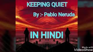keeping quiet|explanation |class 12|