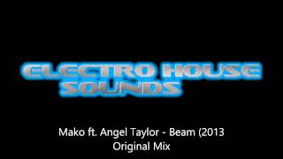 Mako ft. Angel Taylor - Beam (Original Mix)