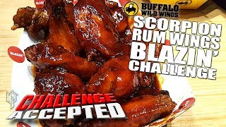 SCORPION RUM WINGS 'BLAZIN' CHALLENGE │ Buffalo Wild Wings
