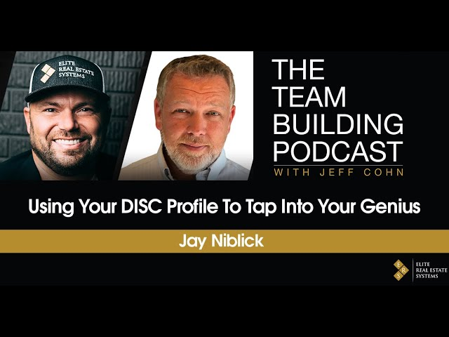 Using Your DISC Profile to Tap Into Your Genius w/ Jay Niblick
