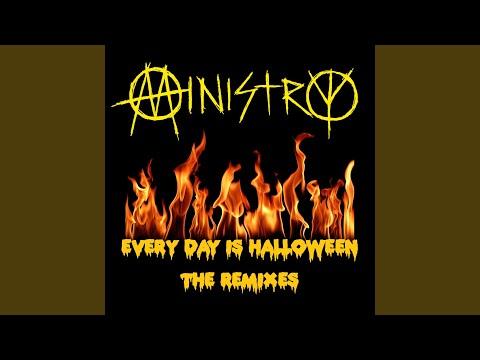 Every Day Is Halloween (Al Jourgensen Mix)