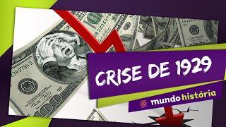 Crise de 1929 - Mundo História - ENEM