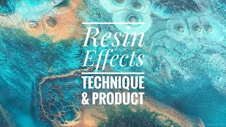 Resin Effects Technique & Product