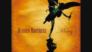 Watch Burden Brothers Still video