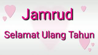 Jamrud - Selamat Ulang Tahun - ( Lirik )