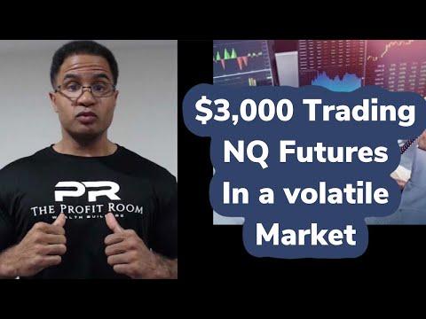 How To Day Trade Futures in a Volatile Stock Market - E mini NQ $3k Profits