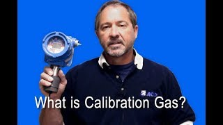 What Is Calibration Gas?