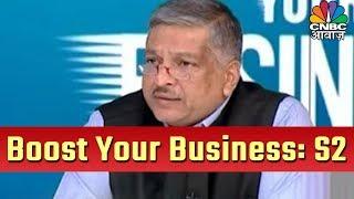 BOOST YOUR BUSINESS | CNBC AWAAZ