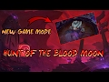 HUNT OF THE BLOOD MOON GAMEPLAY | NEW GAME MODE!! - League of Legends