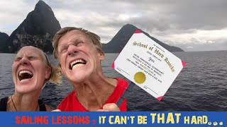 105: Sailing Lessons BEGIN: It can't be THAT hard? Days 1-5|Castries & Pitons Navigation Trips