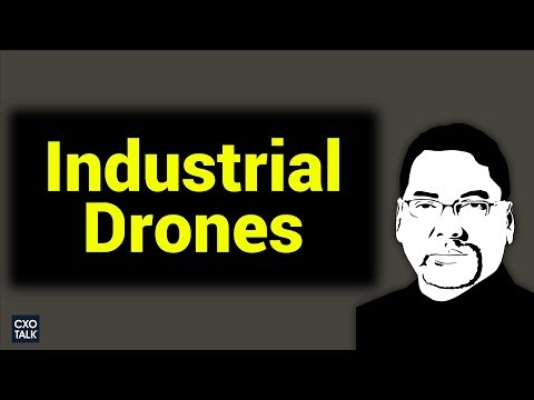 Industrial Drones and AI with George Mathew, CEO of Kespry (CXOtalk #277)