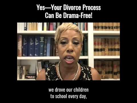 Yes - Your Divorce Process Can Be Drama Free!