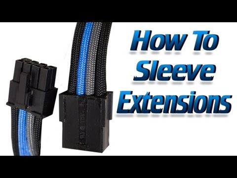 How To Make Your Own Custom Sleeved Extension Cables From Scratch!