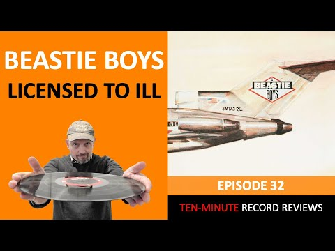 Review 32: Beastie Boys - Licensed To Ill