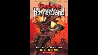 Welcome to Camp Slither Goosebumps HorrorLand, No  9