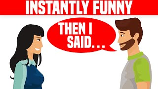 The Art of Humor: 7 Tips to Become Funnier
