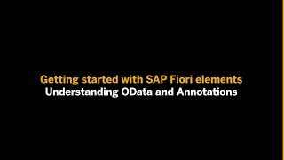 Getting Started with SAP Fiori elements: Understanding OData and Annotations screenshot 5