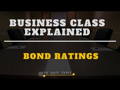 BOND RATINGS | Business Class Explained