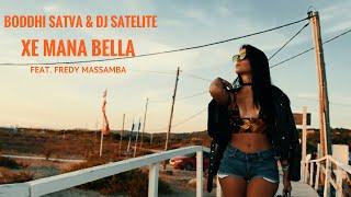 Boddhi Satva & Dj Satelite feat. Fredy Massamba - Xe Mana Bella (Official Video)