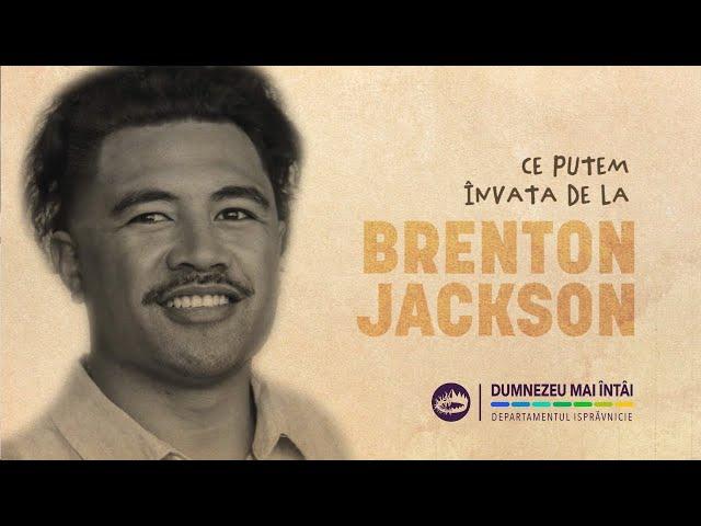 """23 octombrie 2021- """"Brenton Jackson L-a pus pe Dumnezeu mai întâi"""""""