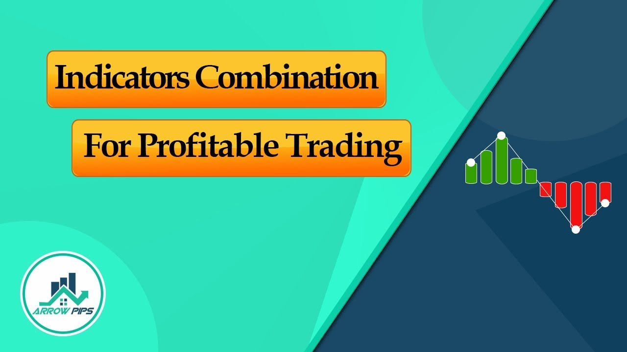 How To Combine Best Indicators Mt4 For Profitable Trading Youtube