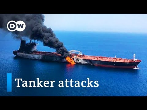 US blames Iran for oil tanker attacks in Gulf of Oman | DW news