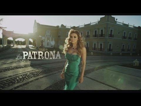La Patrona - Az örökség - Főcímdal 1.
